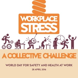 World Day for Safety at Work 2016