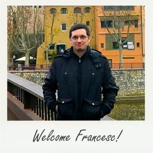 Welcome Francesc!