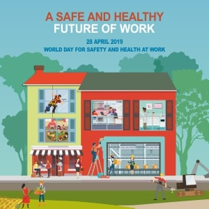 World Day for Safety and Health at Work: time for new challenges