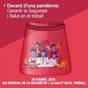 Aturem la pandèmia: la seguretat i salut en el treball poden salvar vides